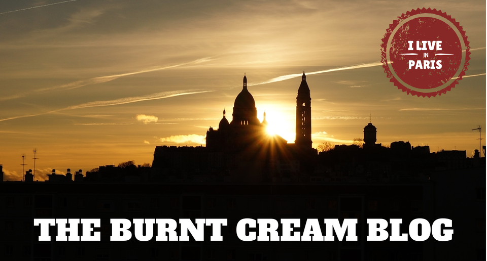 The Burnt Cream Blog – Paris